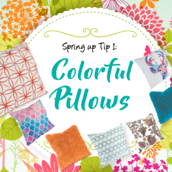 Tip 1: Coloful Pillows
