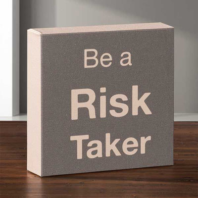 Picture of Be A Risk Taker Canvas Message Cube