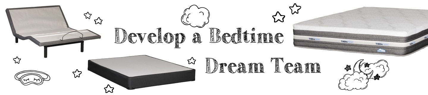 Develop a Bedtime Dream Team