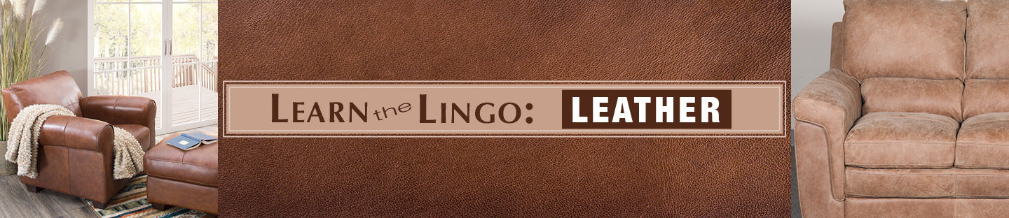 Learn the Lingo: Leather