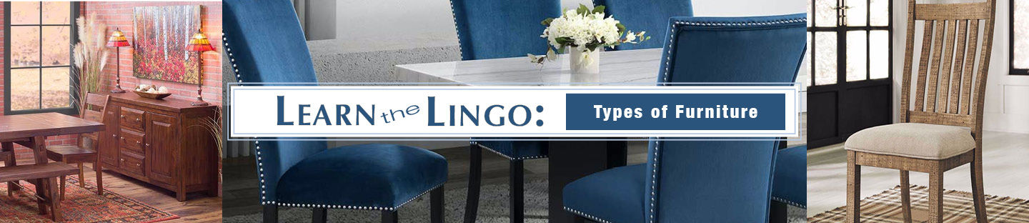 Learn the Lingo: Types of Furniture